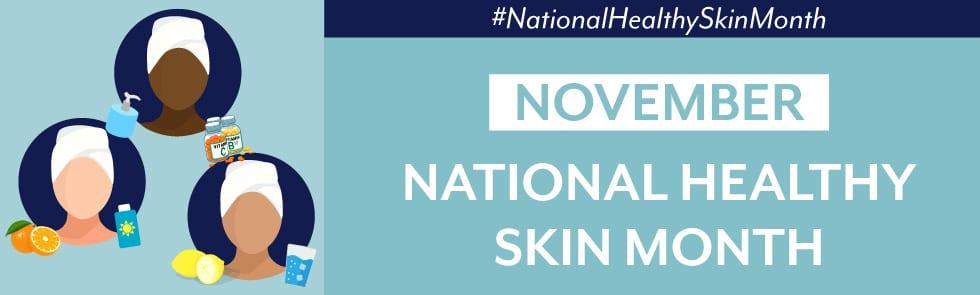 Health skin month